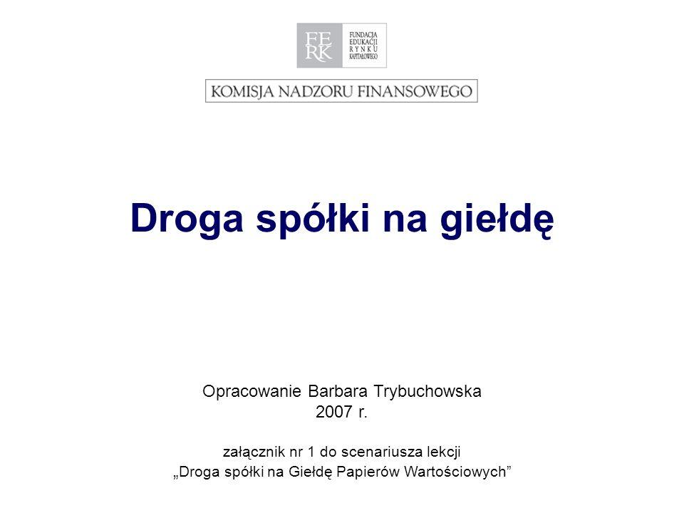 Opracowanie Barbara Trybuchowska