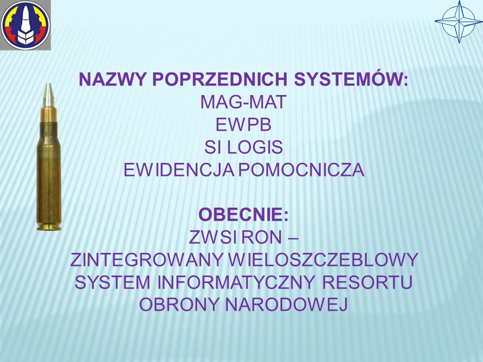 NAZWY POPRZEDNICH SYSTEMÓW: MAG-MAT