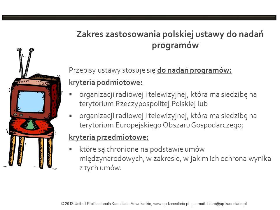 Zakres zastosowania polskiej ustawy do nadań programów