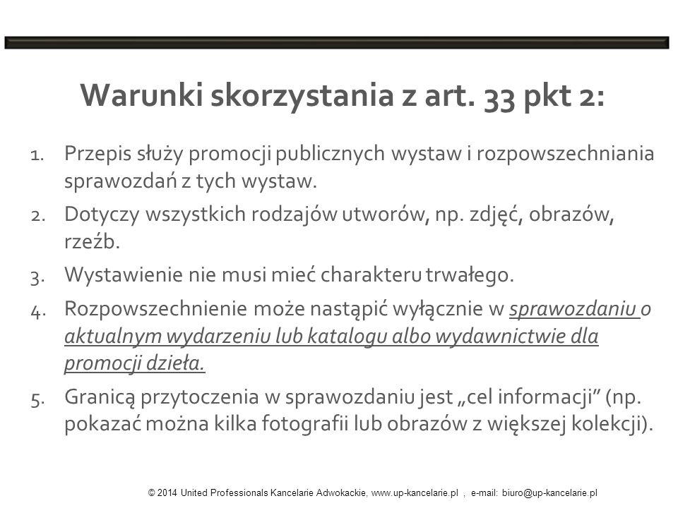 Warunki skorzystania z art. 33 pkt 2: