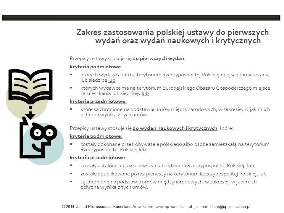 Zakres zastosowania polskiej ustawy do pierwszych wydań oraz wydań naukowych i krytycznych
