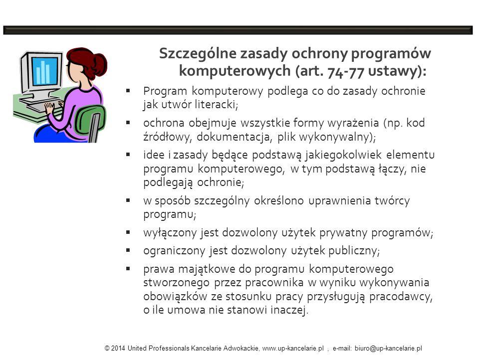 Szczególne zasady ochrony programów komputerowych (art. 74-77 ustawy):