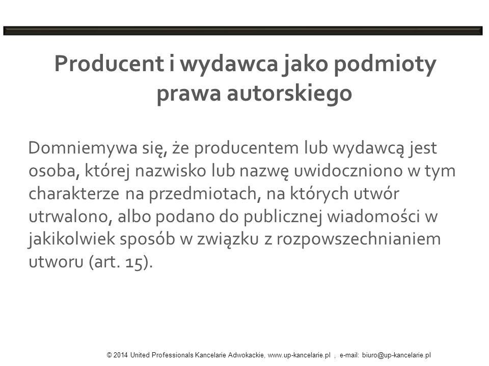 Producent i wydawca jako podmioty prawa autorskiego