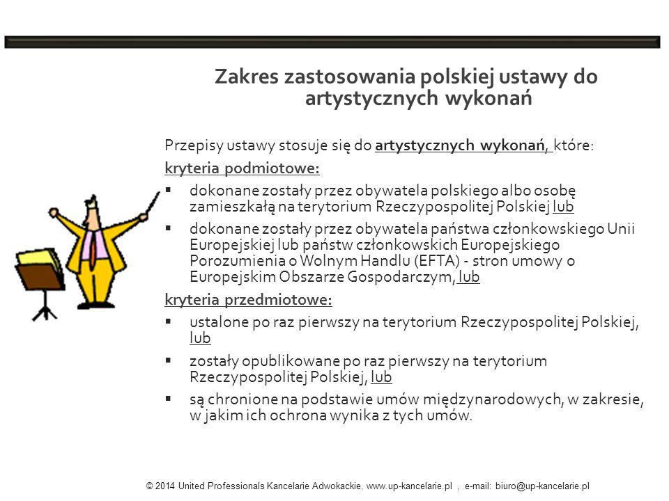 Zakres zastosowania polskiej ustawy do artystycznych wykonań