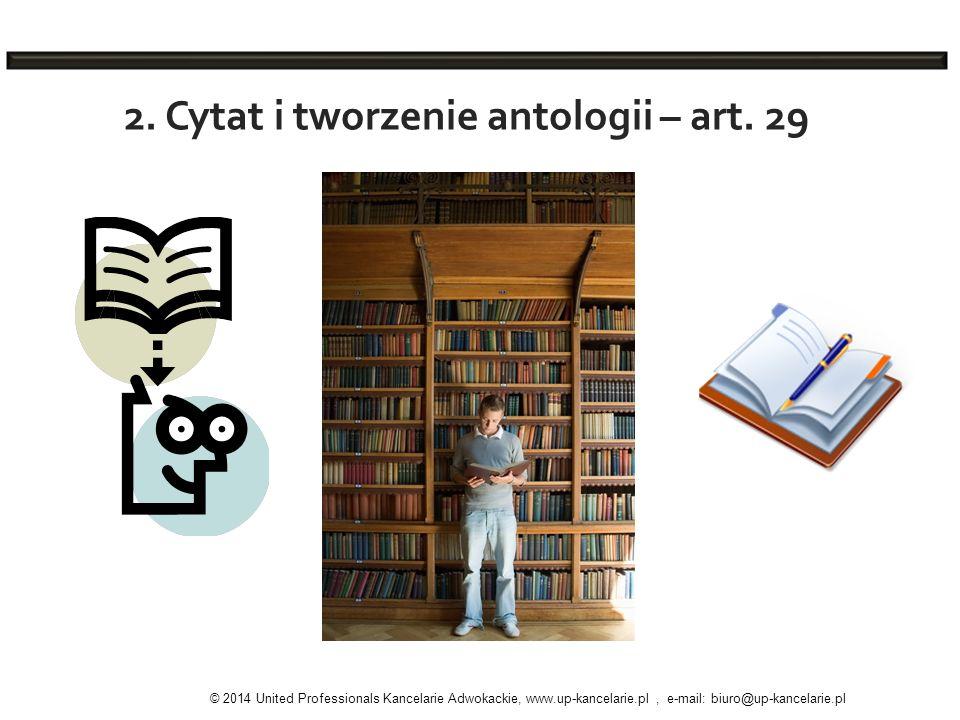 2. Cytat i tworzenie antologii – art. 29