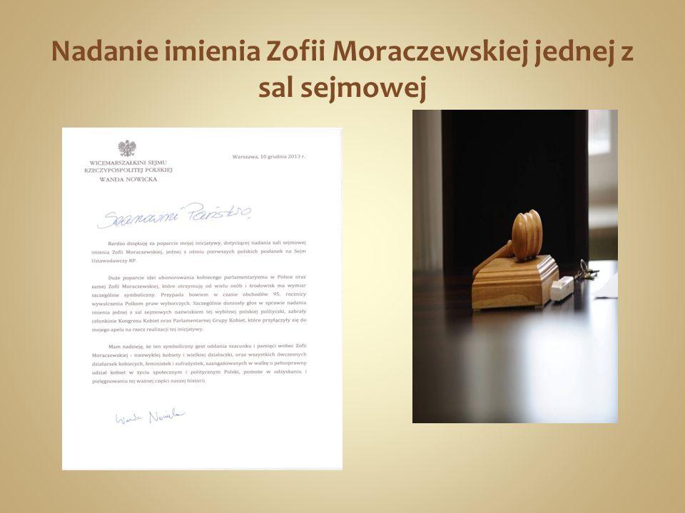 Nadanie imienia Zofii Moraczewskiej jednej z sal sejmowej