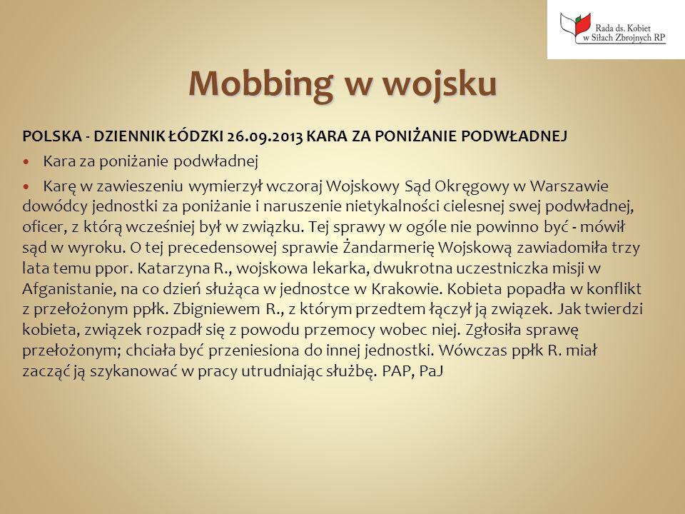 Mobbing w wojsku POLSKA - DZIENNIK ŁÓDZKI 26.09.2013 KARA ZA PONIŻANIE PODWŁADNEJ. Kara za poniżanie podwładnej.