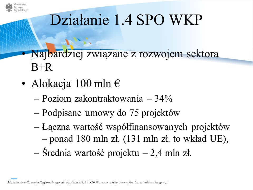Działanie 1.4 SPO WKP Najbardziej związane z rozwojem sektora B+R