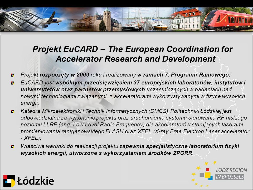 Projekt EuCARD – The European Coordination for Accelerator Research and Development