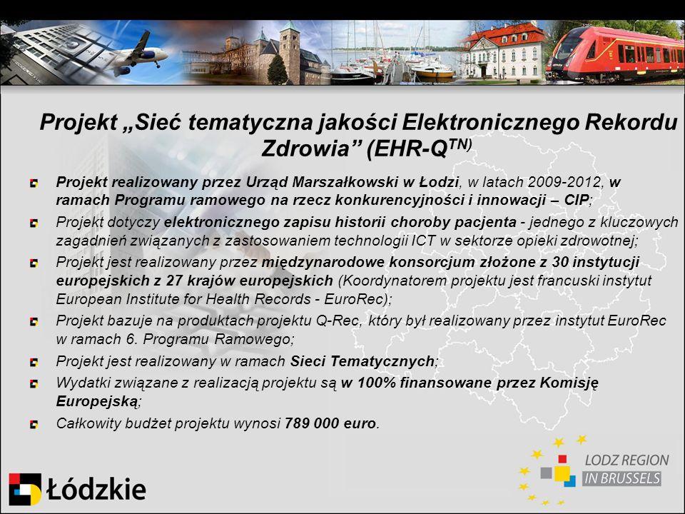 """Projekt """"Sieć tematyczna jakości Elektronicznego Rekordu Zdrowia (EHR-QTN)"""