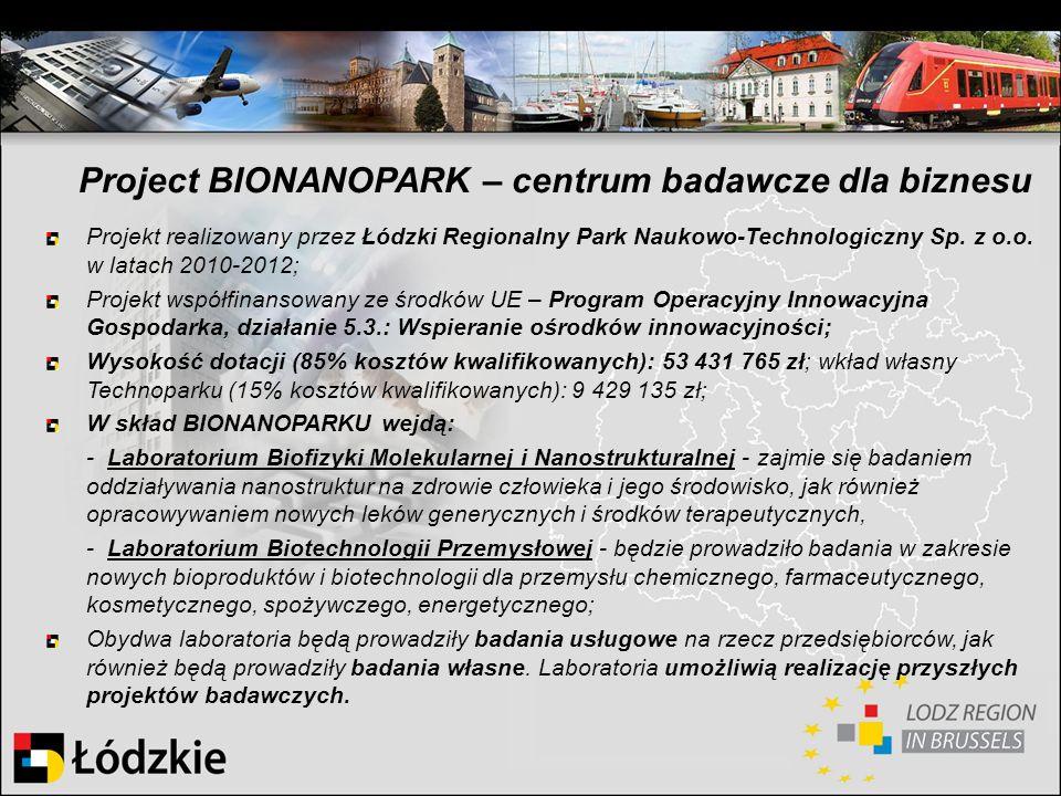 Project BIONANOPARK – centrum badawcze dla biznesu