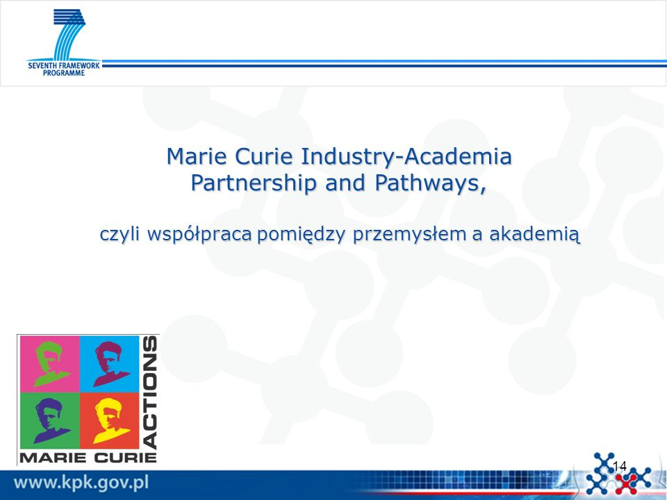 Marie Curie Industry-Academia Partnership and Pathways,