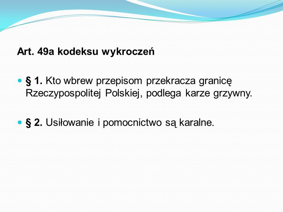 Art. 49a kodeksu wykroczeń