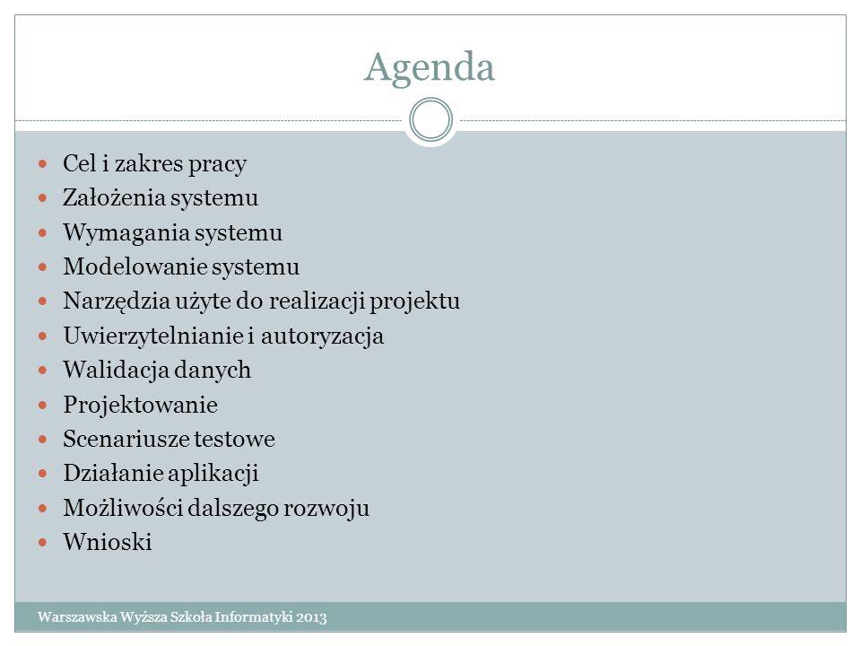 Agenda Cel i zakres pracy Założenia systemu Wymagania systemu