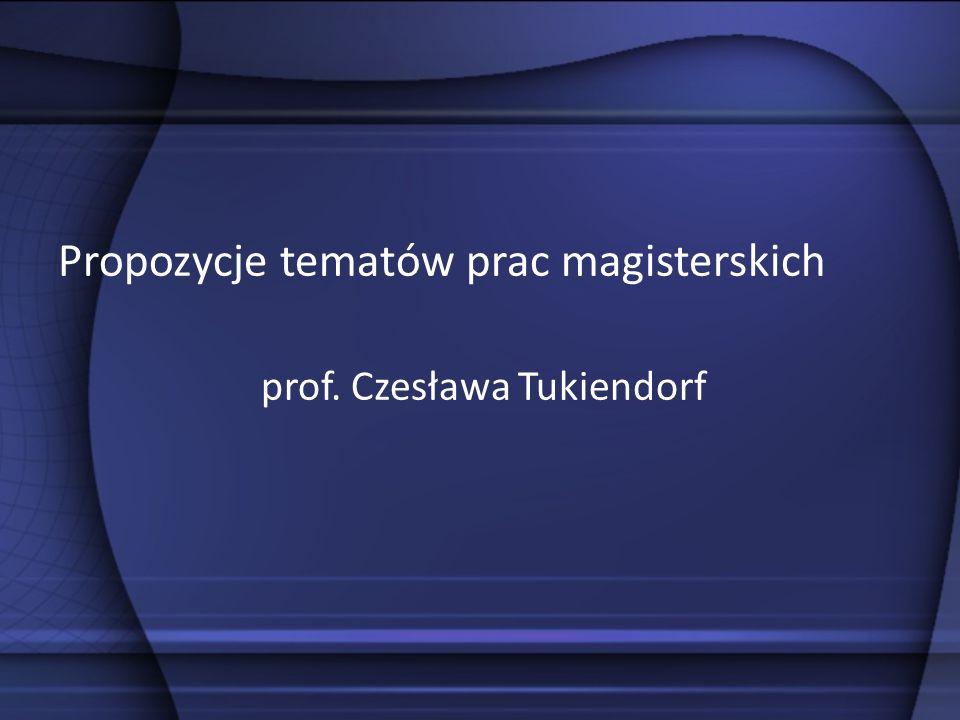 Propozycje tematów prac magisterskich