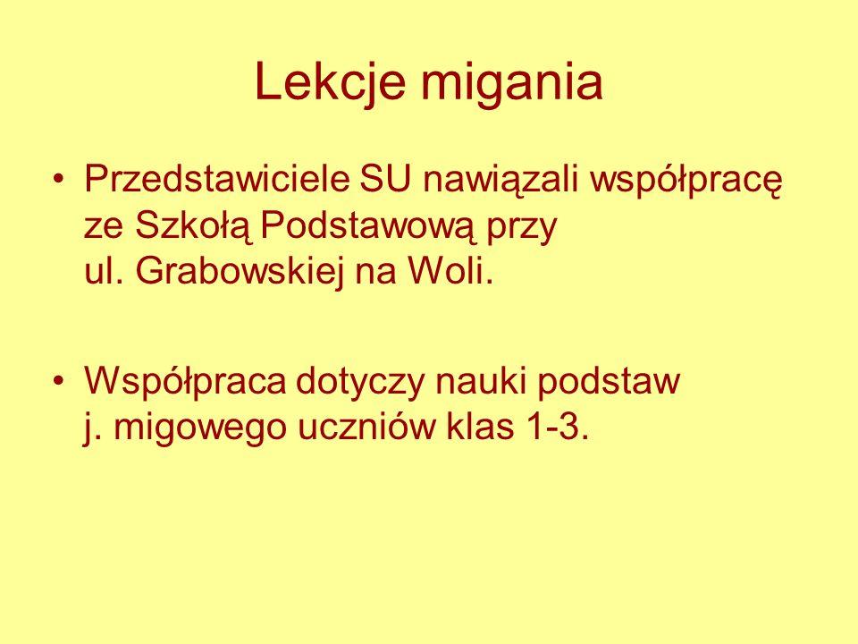 Lekcje migania Przedstawiciele SU nawiązali współpracę ze Szkołą Podstawową przy ul. Grabowskiej na Woli.
