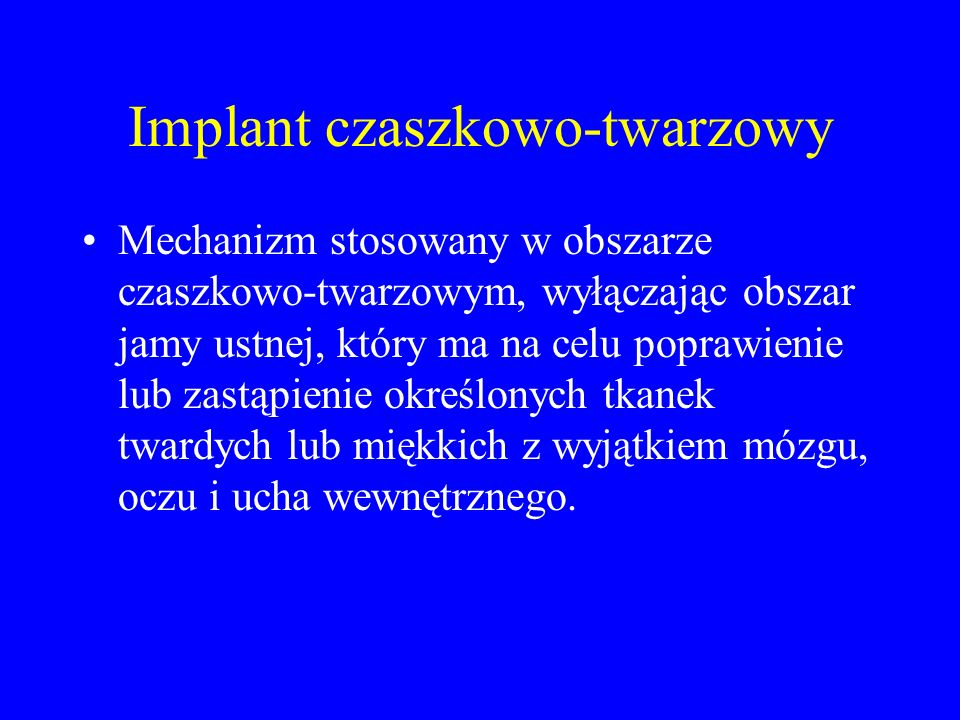 Implant czaszkowo-twarzowy