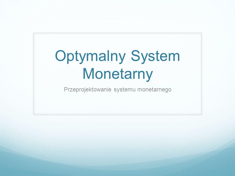 Optymalny System Monetarny