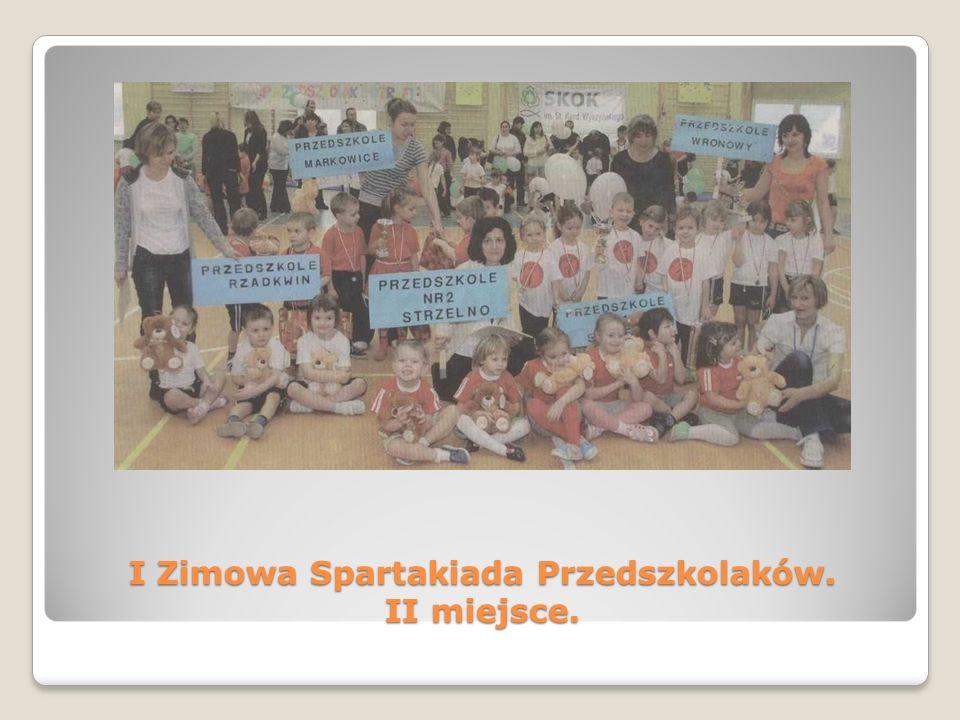 I Zimowa Spartakiada Przedszkolaków. II miejsce.