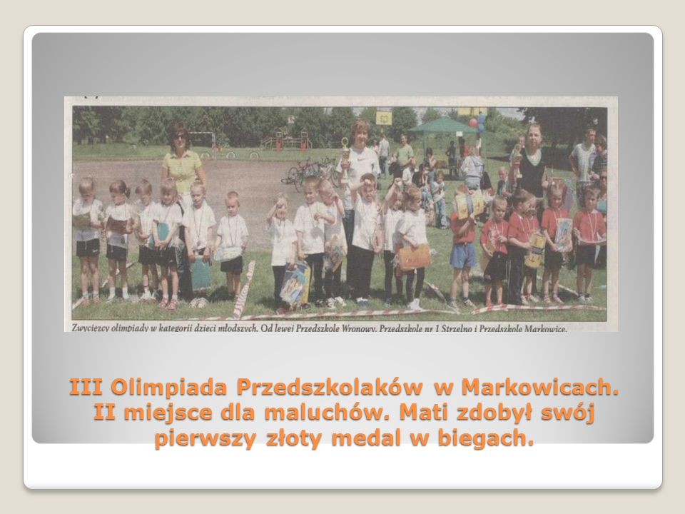 III Olimpiada Przedszkolaków w Markowicach. II miejsce dla maluchów