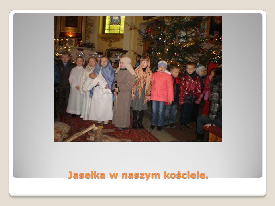 Jasełka w naszym kościele.