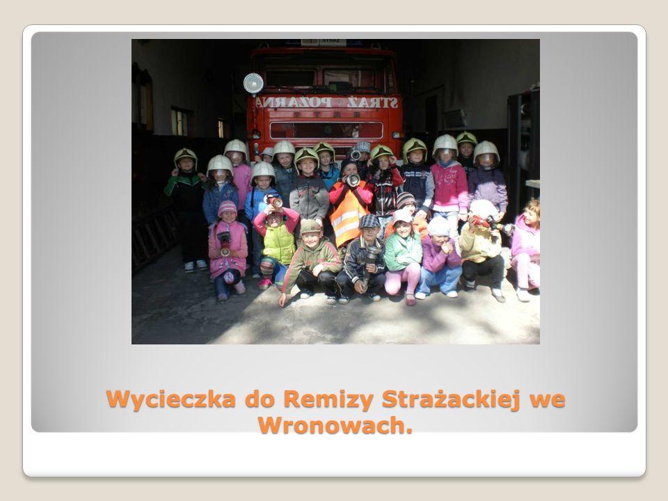 Wycieczka do Remizy Strażackiej we Wronowach.