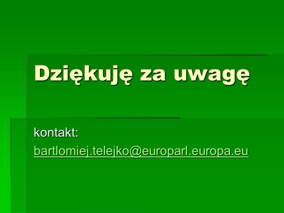 kontakt: bartlomiej.telejko@europarl.europa.eu