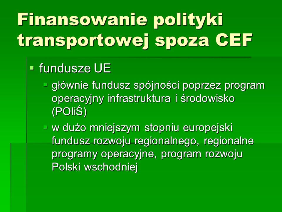 Finansowanie polityki transportowej spoza CEF