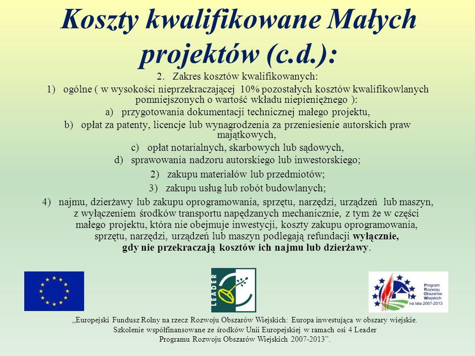 Koszty kwalifikowane Małych projektów (c.d.):