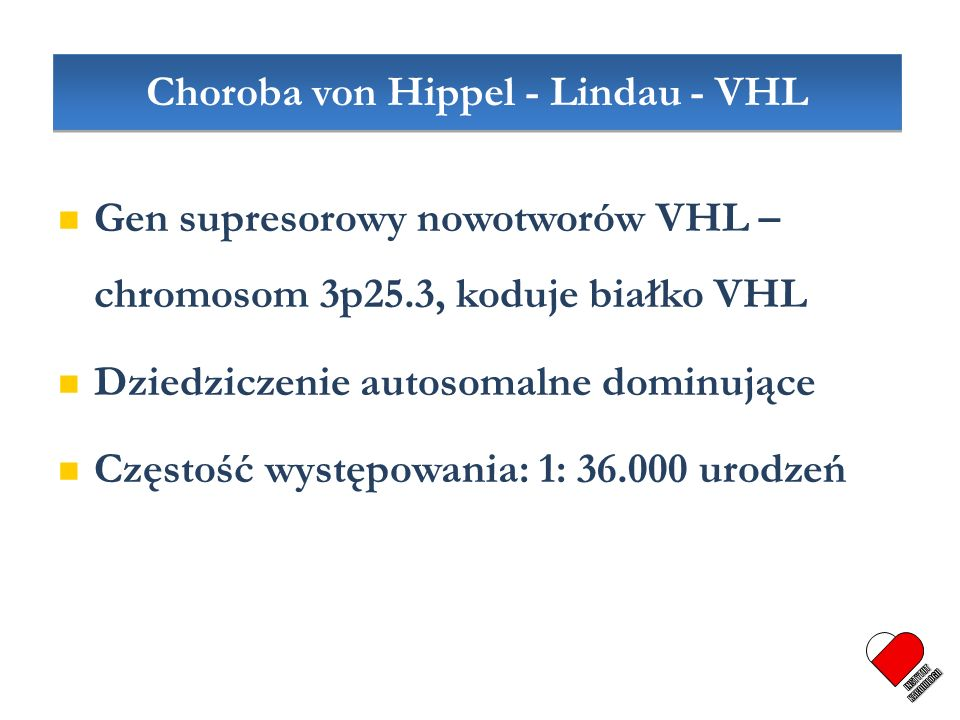 Choroba von Hippel - Lindau - VHL