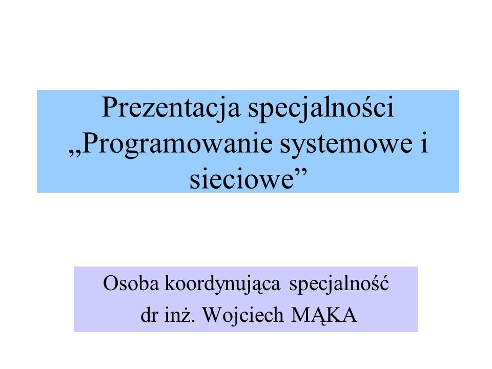 """Prezentacja specjalności """"Programowanie systemowe i sieciowe"""