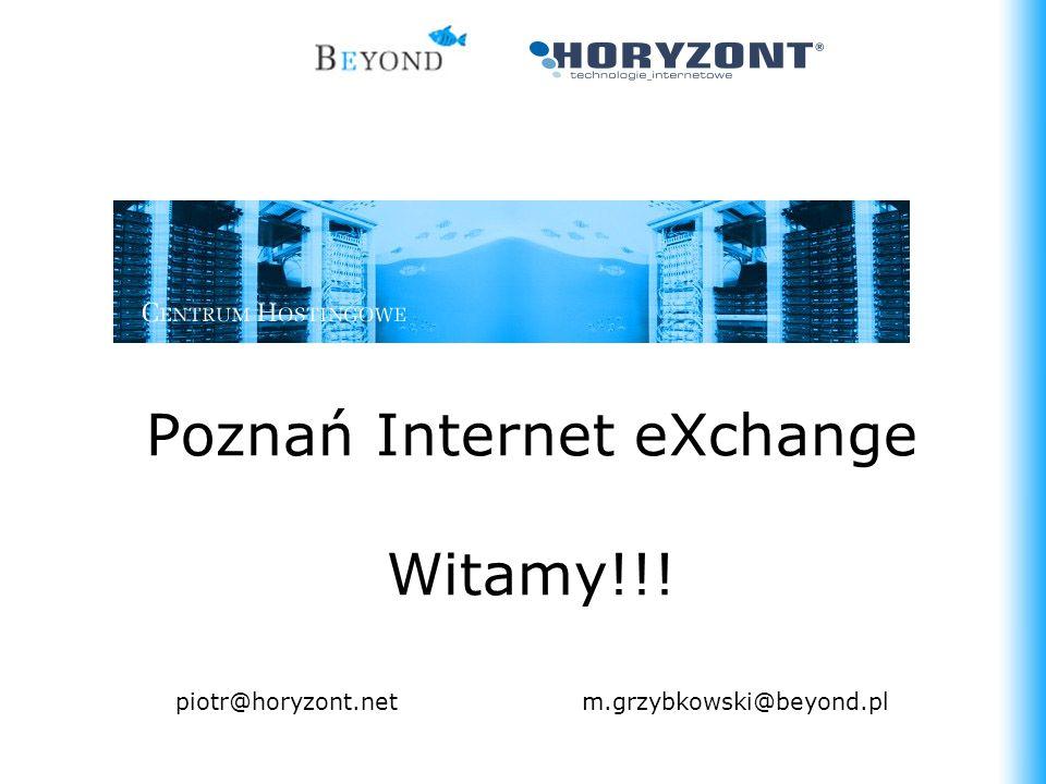 Poznań Internet eXchange Witamy!!!
