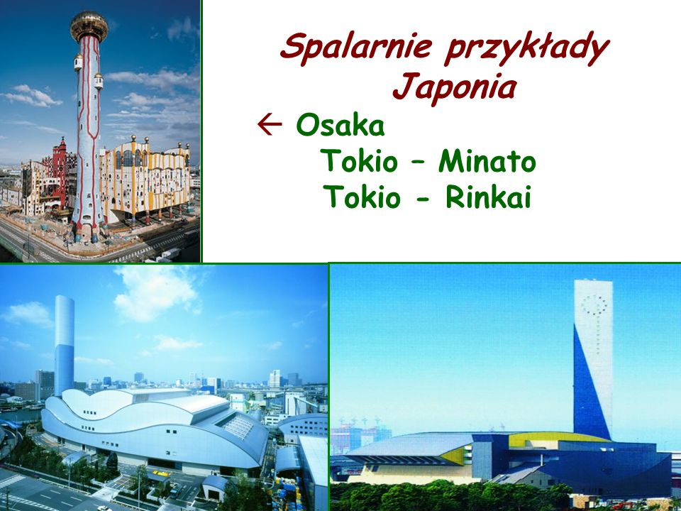 Spalarnie przykłady Japonia Osaka Tokio – Minato Tokio - Rinkai