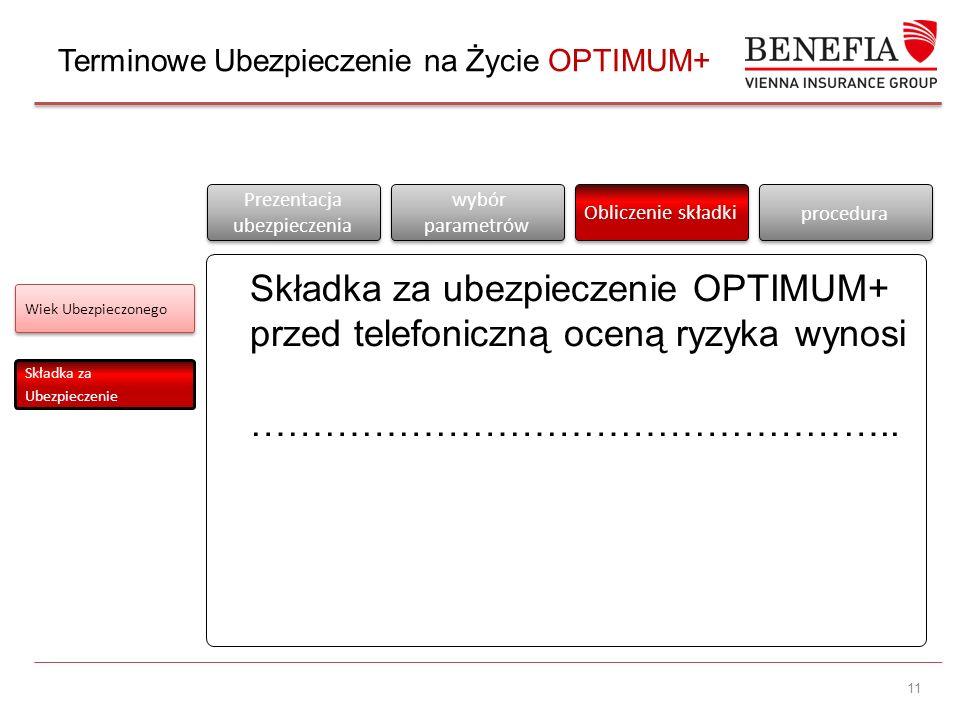 Terminowe Ubezpieczenie na Życie OPTIMUM+