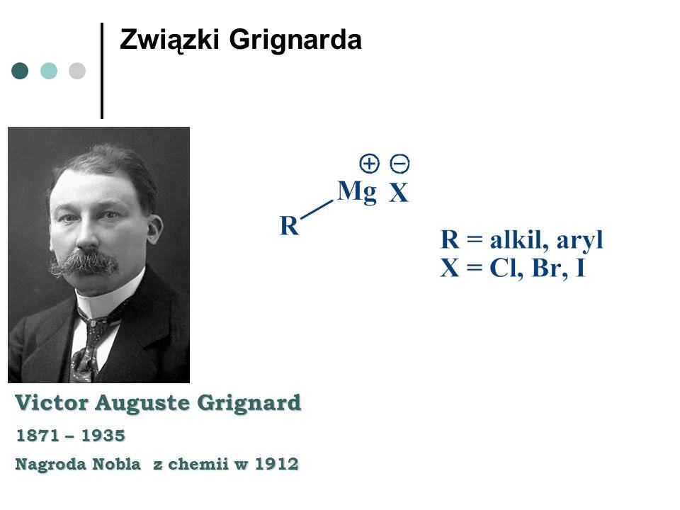 Związki Grignarda Victor Auguste Grignard 1871 – 1935