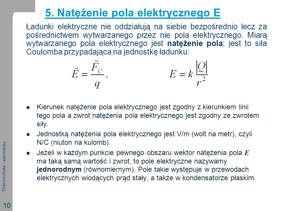 5. Natężenie pola elektrycznego E