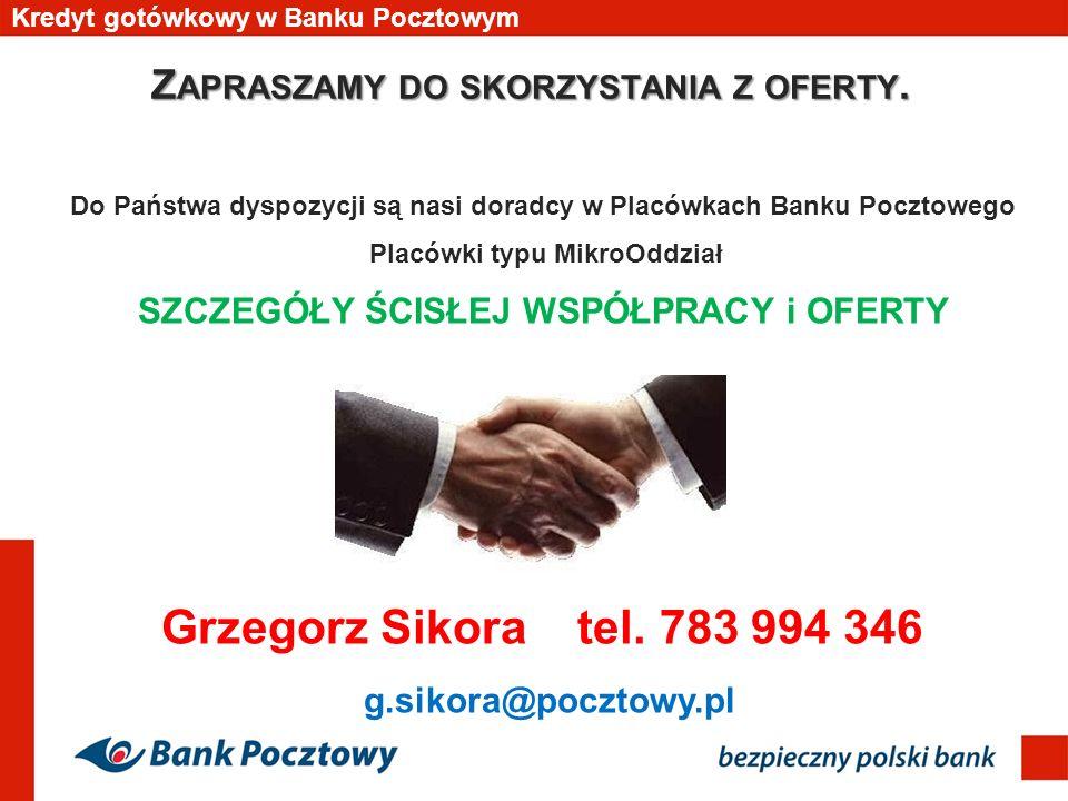 Grzegorz Sikora tel. 783 994 346 Zapraszamy do skorzystania z oferty.
