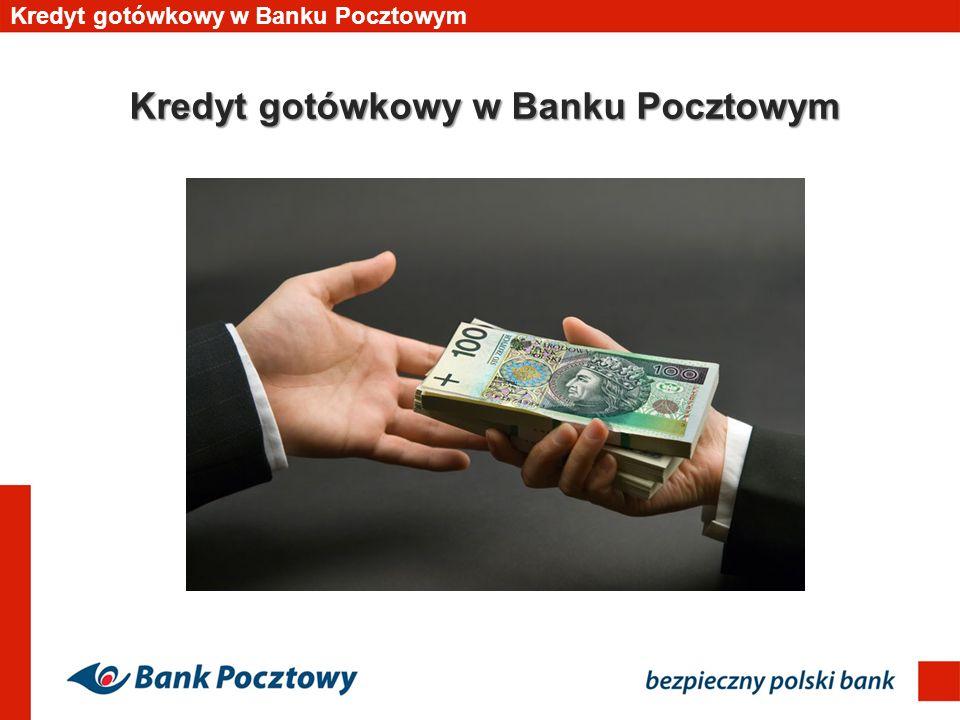 Kredyt gotówkowy w Banku Pocztowym