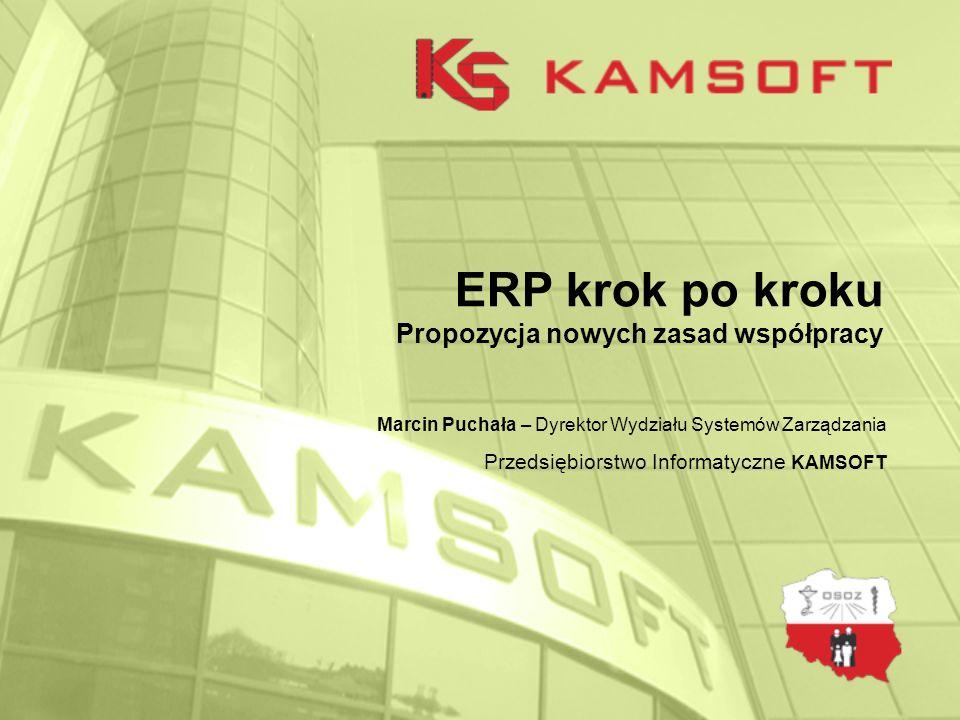ERP krok po kroku Propozycja nowych zasad współpracy