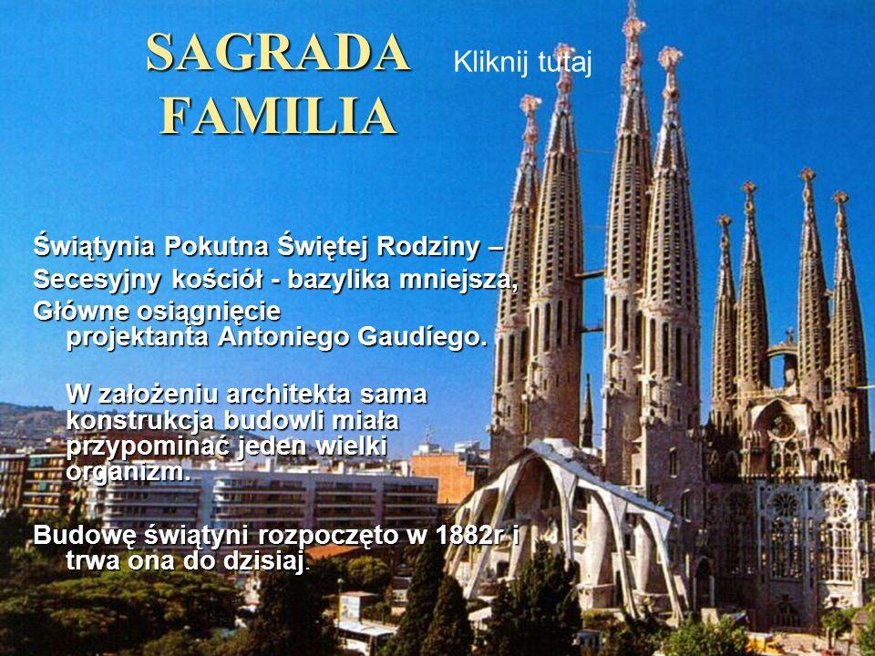 SAGRADA FAMILIA Kliknij tutaj
