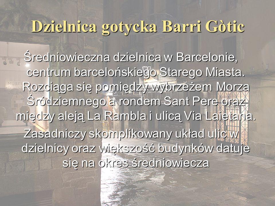 Dzielnica gotycka Barri Gòtic
