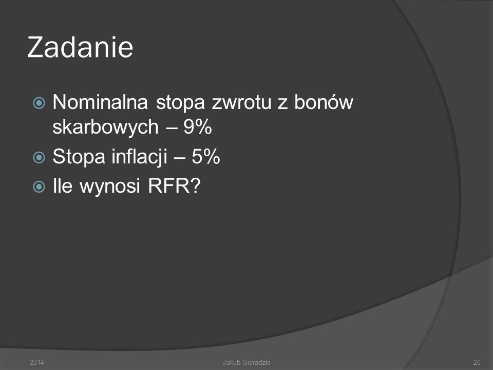 Zadanie Nominalna stopa zwrotu z bonów skarbowych – 9%