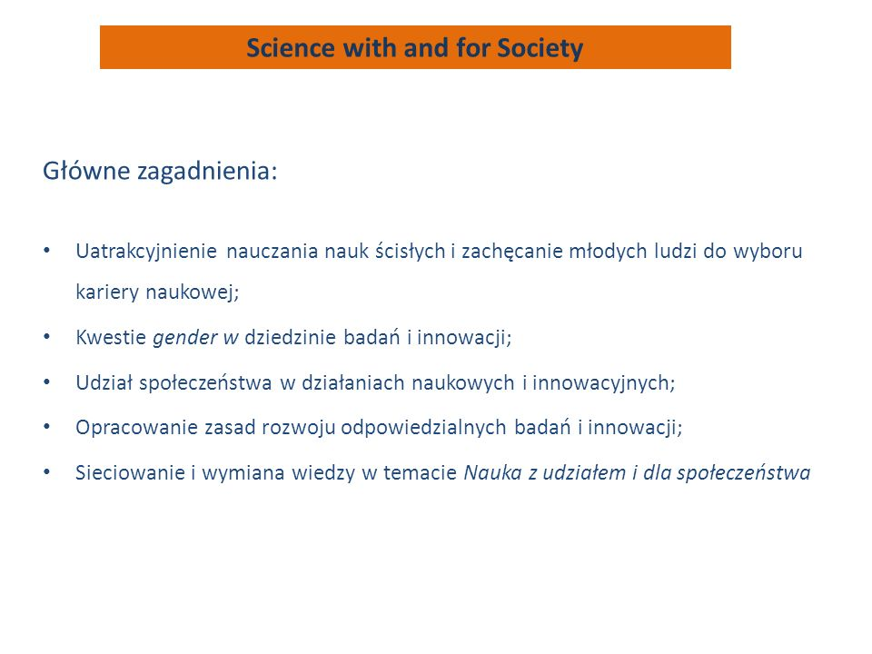 Science with and for Society