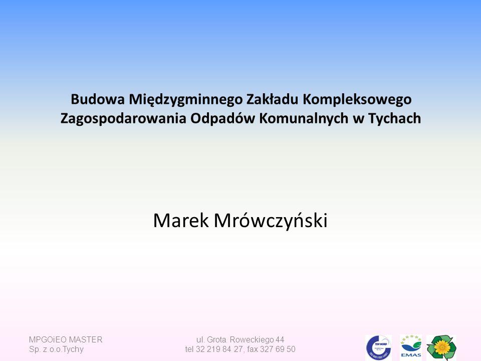 ul. Grota Roweckiego 44 tel 32 219 84 27, fax 327 69 50