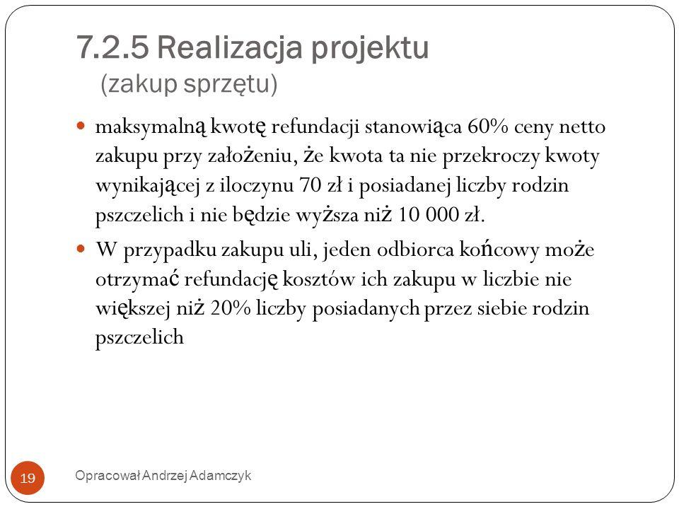 7.2.5 Realizacja projektu (zakup sprzętu)