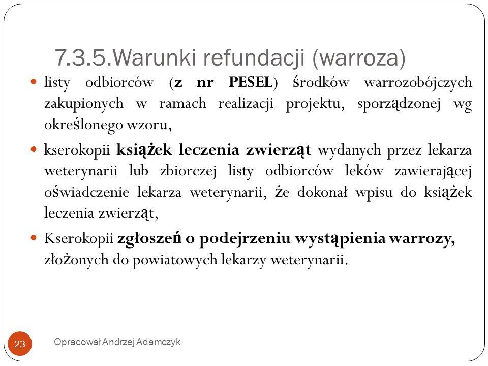 7.3.5.Warunki refundacji (warroza)