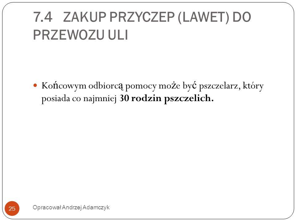 7.4 ZAKUP PRZYCZEP (LAWET) DO PRZEWOZU ULI