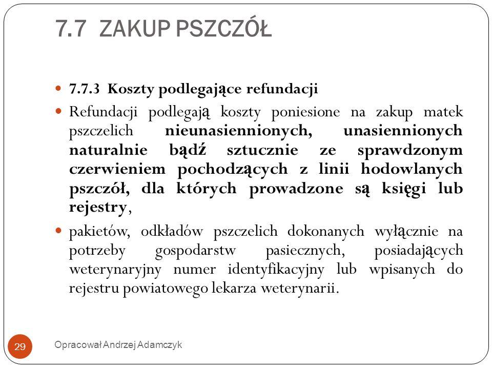 7.7 ZAKUP PSZCZÓŁ 7.7.3 Koszty podlegające refundacji.