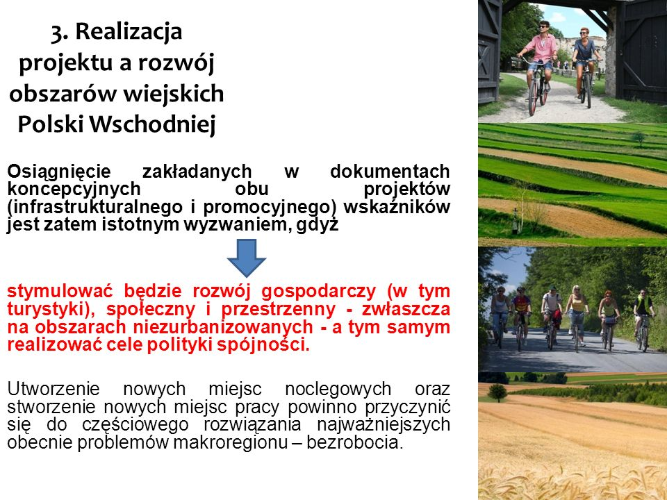 3. Realizacja projektu a rozwój obszarów wiejskich Polski Wschodniej