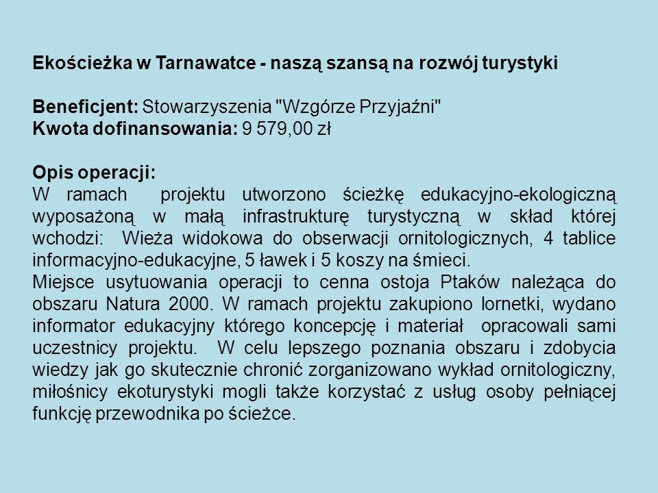 Ekościeżka w Tarnawatce - naszą szansą na rozwój turystyki